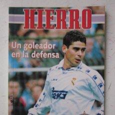 Coleccionismo deportivo: HIERRO, UN GOLEADOR EN LA DEFENSA - AÑO 1995. Lote 29707012