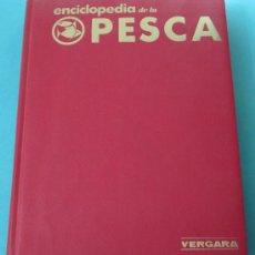 Coleccionismo deportivo: ENCICLOPEDIA DE LA PESCA. VOLUMEN 1º. DR. FERNANDO HUERTA Y RÁMIREZ. Lote 29746623
