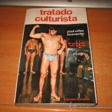 Coleccionismo deportivo: TRATADO CULTURISTA JOSE VIÑAS BUENACHE HISPANO EUROPEA 1983. Lote 29730933