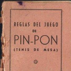 Coleccionismo deportivo: REGLAS DEL JUEGO DE PIN PON - TENIS DE MESA - 16 PÁGINAS. Lote 29913362