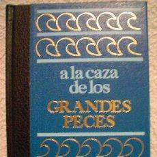 Coleccionismo deportivo: A LA CAZA DE LOS GRANDES PECES.. Lote 29942981