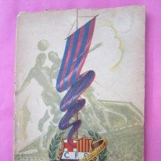 Coleccionismo deportivo: CINCUENTA AÑOS DEL CF BARCELONA BODAS DE ORO 1899-1949 - . Lote 30227837