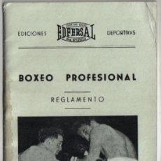 Coleccionismo deportivo: REGLAMENTO BOXEO PROFESIONAL, EDICIONES EDFERSAL AÑO 1950. Lote 30688734