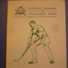 Coleccionismo deportivo: ESCUELA CENTRAL DE EDUCACION FISICA REGLAMENTO DE HOCKEY TOLEDO 1947. Lote 30934623