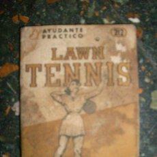 Coleccionismo deportivo: MINI LIBRO LAWN TENNIS -COSMOPOLITA - EL AYUDANTE PRACTICO - ANTIGUO Y RARO EJEMPLAR. Lote 31040013