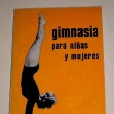 Coleccionismo deportivo: GIMNASIA PARA NIÑAS Y MUJERES - ERNESTINE RUSSEL CARTER - EDITORIAL PAX - 1982. Lote 31288121