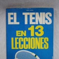 Coleccionismo deportivo - Libro: El Tenis en 13 Lecciones, Editorial de Vecchi - 31991877