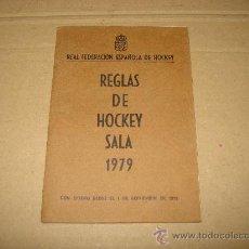 Coleccionismo deportivo: ANTIGUO LIBRITO REGLAS DE HOCKEY SALA .REAL FEDERACIÓN ESPAÑOLA DE HOCKEY DEL AÑO 1979.. Lote 32043751