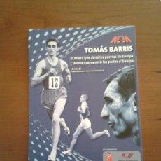 Coleccionismo deportivo: TOMÁS BARRIS. EL ATLETA QUE ABRIÓ LAS PUERTAS DE EUROPA ATLETA SECCIÓN ATLETISMO RCD ESPANYOL ESPAÑA. Lote 53714940