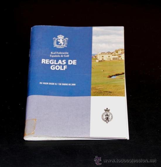 REGLAS DE GOLF - REAL FEDERACION ESPAÑOLA DE GOLF - 29 EDICION (Coleccionismo Deportivo - Libros de Deportes - Otros)
