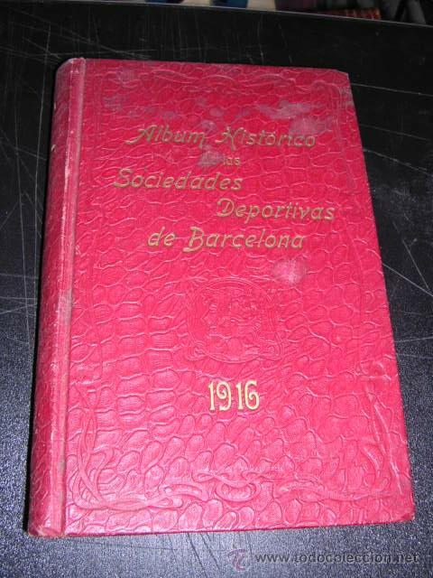 Coleccionismo deportivo: ALBUM DE LAS SOCIEDADES DEPORTIVAS DE BARCELONA 1916 POR EMILIO NAVARRO ILUSTRADO - Foto 2 - 33963883