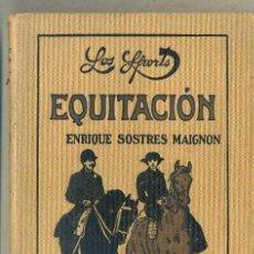 Coleccionismo deportivo: E. SOSTRES MAIGNON : EQUITACIÓN (SINTES 1925). Lote 32352195