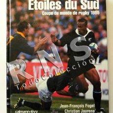 Coleccionismo deportivo: ÉTOILES DU SUD COUPE DU MONDE DE RUGBY 1995 DEPORTE MUY ILUSTRAD FOTOGRAFÍA COPA MUNDO LIBRO FRANCÉS. Lote 32413901