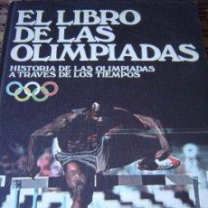 Coleccionismo deportivo: EL LIBRO DE LAS OLIMPIADAS. Lote 32451378