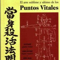 El arte sublime y último de los puntos vitales. Saijo Fujita y Henry Plee. Artes marciales.