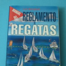 Coleccionismo deportivo: MANUAL DEL REGLAMENTO DE REGATAS. LUIS MONTALBETTI. 1993-1996. Lote 34166287