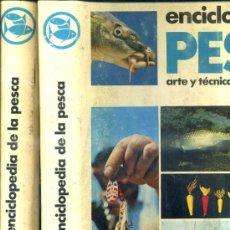 Coleccionismo deportivo: ENCICLOPEDIA DE LA PESCA - DOS TOMOS GRAN FORMATO (VERGARA, 1970). Lote 34328389