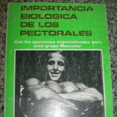 Coleccionismo deportivo: IMPORTANCIA BIOLOGICA DE LOS PECTORALES - EDIT. ALAS - ESPAÑA - 1988 - RARO. Lote 34373149