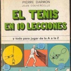 Coleccionismo deportivo - EL TENIS EN 10 LECCIONES y TODO PARA JUGAR DE LA A a la Z POR PIERRE DARMON - EDI. CANTABRICA 1974 - 34470850