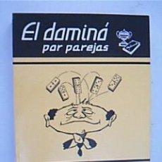 Coleccionismo deportivo - EL DOMINÓ POR PAREJAS. Tratado: Teórico-práctico...GARRIDO SEVILLA, Juan (Casas Ibáñez, Albacete) - 34644899
