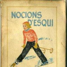 Coleccionismo deportivo: ALBAREDA : NOCIONS D'ESQUÍ (CENTRE EXCURSIONISTA DE CATALUNYA, 1933) EN CATALÁN. Lote 34669278