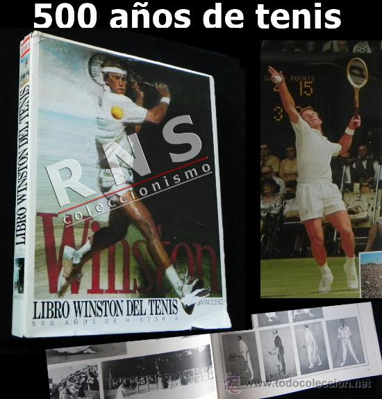 LIBRO WINSTON DEL TENIS 500 AÑOS DE HISTORIA - DEDICADO FIRMA POR ANDRÉS GIMENO - DEPORTE FOTOS JOYA (Coleccionismo Deportivo - Libros de Deportes - Otros)