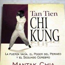 Colecionismo desportivo: TAN TIE CHI KING. LA FUERZA VACÍA, PODER DEL PERINEO, EL 2º CEREBRO, POR M CHIA. ARTES MARCIALES. Lote 35472889