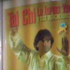 Coleccionismo deportivo: TAI CHI. LA FORMA YANG Y SUS APLICACIONES (2008). Lote 35781881