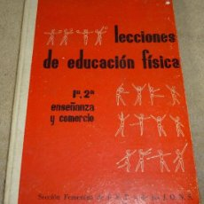 Coleccionismo deportivo: LECCIONES DE EDUCACIÓN FÍSICA - SECCIÓN FEMENINA DE F.E.T. Y DE LAS J.O.N.S (1964). Lote 35911801