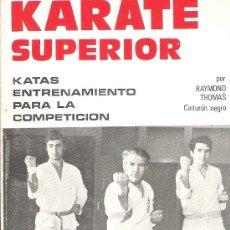 Coleccionismo deportivo: KARATE SUPERIOR - KATAS ENTRENAMIENTO PARA LA COMPETICIÓN. Lote 36779454