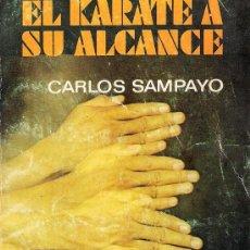 Coleccionismo deportivo: EL KARATE A SU ALCANCE. Lote 36779537