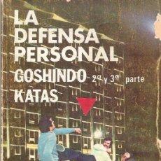 Coleccionismo deportivo: LA DEFENSA PERSONAL GOSHINDO KATAS 2ª Y 3ª PARTE. Lote 36795592