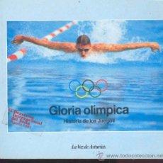Coleccionismo deportivo: GLORIA OLIMPICA - HISTORIA DE LOS JUEGOS - (ATENAS 1896-LOS ANGELES 1984)LA VOZ DE ASTURIAS . Lote 36834144