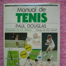 Coleccionismo deportivo: MANUAL DE TENIS EDICIONES BLUME 1982 PAUL DOUGLAS EDICIÓN 1ª TAPAS DURAS. Lote 36841978