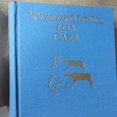 Coleccionismo deportivo: VOCABULARIO ESPAÑOL DE LA CAZA. Lote 37080213