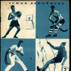 Coleccionismo deportivo: TEMAS ESPAÑOLES Nº104 : 4 DEPORTES (1954). Lote 37254288