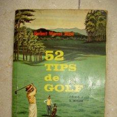 Coleccionismo deportivo: 52 TIPS DE GOLF. COMPAÑIA EDITORIAL CONTINENTAL. CECSA. HERBERT WARREN WIND. LIM. Lote 184396253