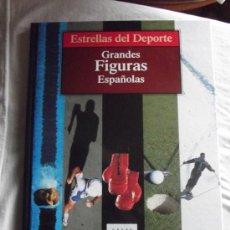 Coleccionismo deportivo: ESTRELLAS DEL DEPORTE - GRANDES FIGURAS ESPAÑOLAS. Lote 37918642
