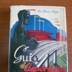 Coleccionismo deportivo: GUIA DEL DEPORTISTA. ORGANIZACIÓN, PESOS Y MEDIDAS. DR. GÓMEZ-SIGLER. 1954. Lote 38367346