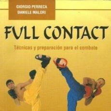 Coleccionismo deportivo: FULL CONTACT - TÉCNICAS Y PREPARACIÓN PARA EL COMBATE. Lote 38390625
