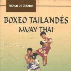 Collezionismo sportivo: BOXEO TAILANDÉS MUAY THAI. MARCO DE CESARIS. Lote 38390652