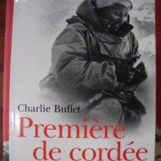 Coleccionismo deportivo: PREMIERE DE CORDÉE. CLAUDE KOGAN, FEMME D´AUDACE ET DE PASSION (PARÍS, 2003). Lote 39025797