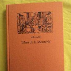Coleccionismo deportivo: LIBRO DE LA MONTERIA. ALFONSO XI. BIBLIOTECA CIGARRAL. FASCIMIL 1998 123 PAG. Lote 39074774