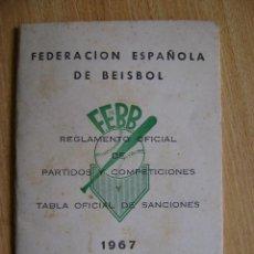 Coleccionismo deportivo: FEDERACIÓN ESPAÑOLA DE BÉISBOL FEBB: REGLAMENTO OFICIAL DE PARTIDOS Y COMPETICIONES 1967. +SANCIONES. Lote 39278896