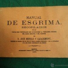 Coleccionismo deportivo: MANUAL DE ESGRIMA.RECOPILACION.MORELO Y CASADEMUNT. ED.FASCIMIL 80PAG. Lote 39423269