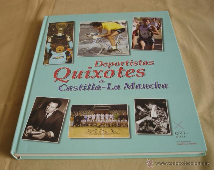 DEPORTISTAS QUIXOTES DE CASTILLA-LA MANCHA. (Coleccionismo Deportivo - Libros de Deportes - Otros)