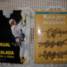 Coleccionismo deportivo - MANUAL DE ESCALADA EN HIELO Y NIEVE Y NUDOS PARA ESCALADORES - 39668028