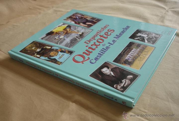 Coleccionismo deportivo: DEPORTISTAS QUIXOTES DE CASTILLA-LA MANCHA. - Foto 2 - 39802918