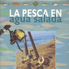 Coleccionismo deportivo: LA PESCA EN AGUA SALADA - EDICIONES AGATA 1998. Lote 39956301
