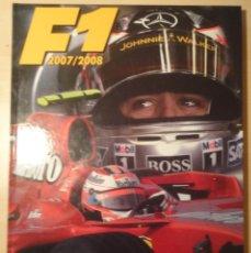 Coleccionismo deportivo: LIBRO ANUARIO FORMULA 1 F1 2007/2008 - FRANCISCO SANTOS -TALENT - EN ESPAÑOL. Lote 40085748